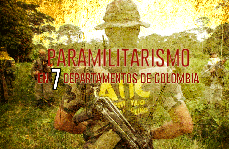 Delegación de Paz de FARC denuncia Paramilitarismo en 7 departamentos de Colombia