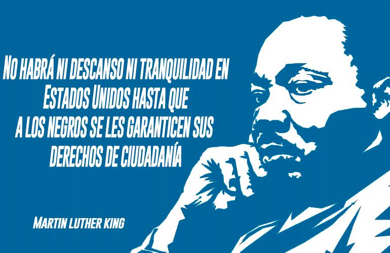 Las palabras con las que Martin Luther King desafió al racismo