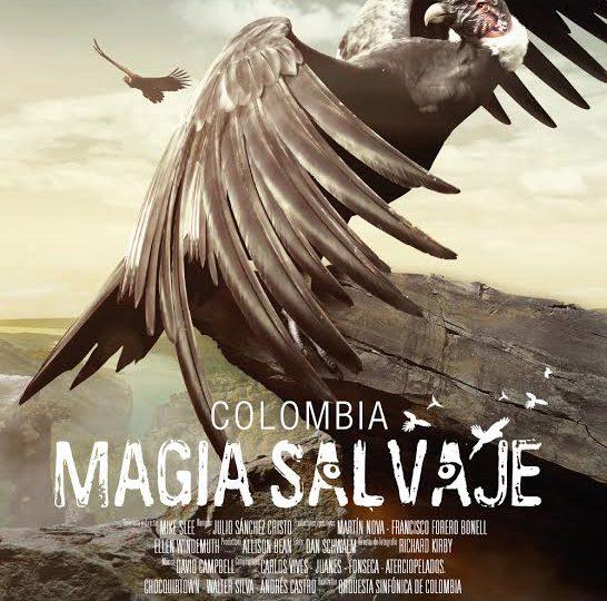 Colombia, Magia Salvaje: Las maravillas de un país desconocido.