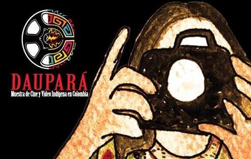 Cierre de convocatoria  para Daupará, Muestra de Cine y Video Indígena en Colombia