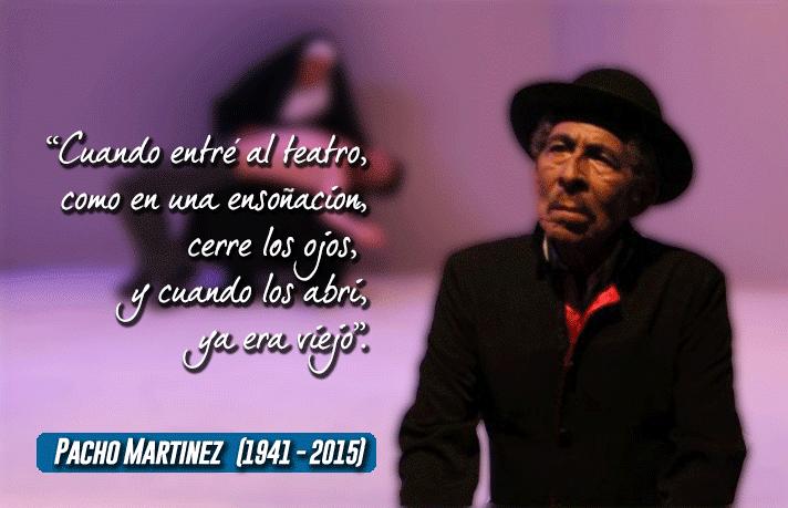 """Luto en el teatro Nacional, falleció  Francisco  """"Pacho"""" Martínez Alvarado"""