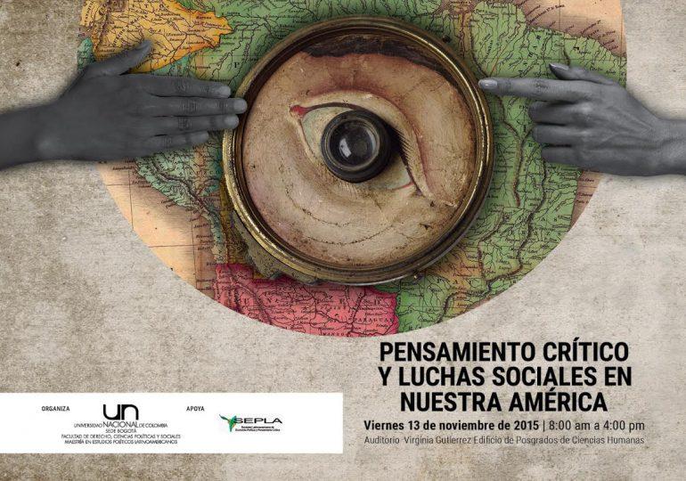 Pensamiento crítico y luchas sociales en nuestra América Latina