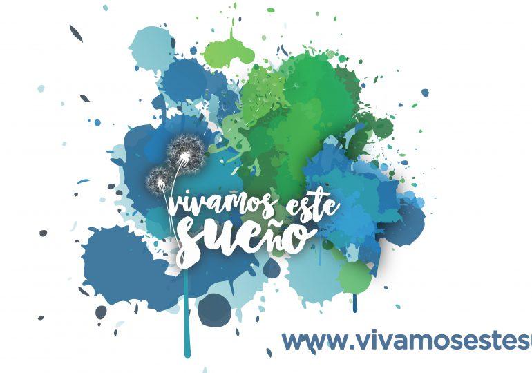 """Lanzan campaña """"Vivamos este sueño"""""""