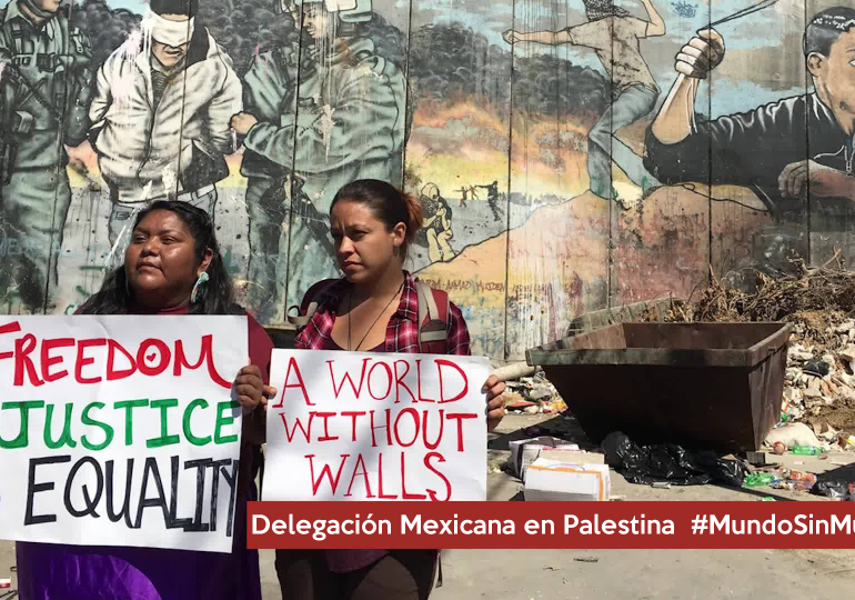 "Mexico y Palestina dijeron No a los muros ""World without Walls"""