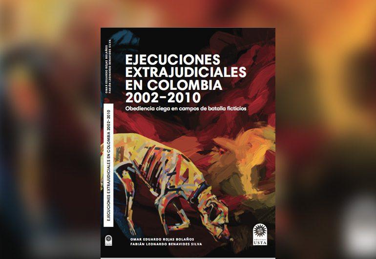 """""""Ningún falso positivo se dio al azar"""" autor del libro Ejecuciones extrajudiciales en Colombia"""