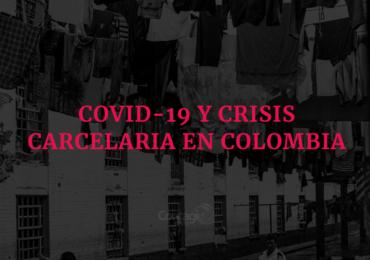 Covid-19 y crisis carcelaria colombiana