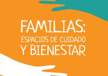 ¿Por qué es importante hablar de las familias en el siglo XXI?