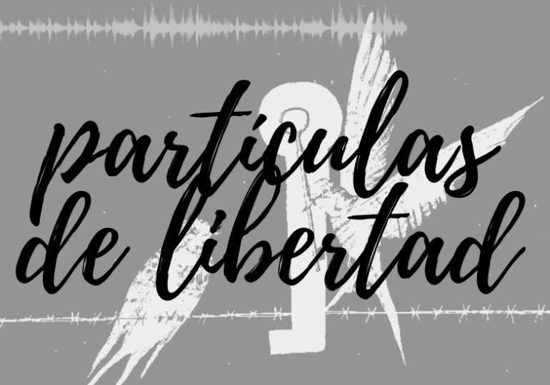 Quinto capítulo Radionovela Partículas de Libertad