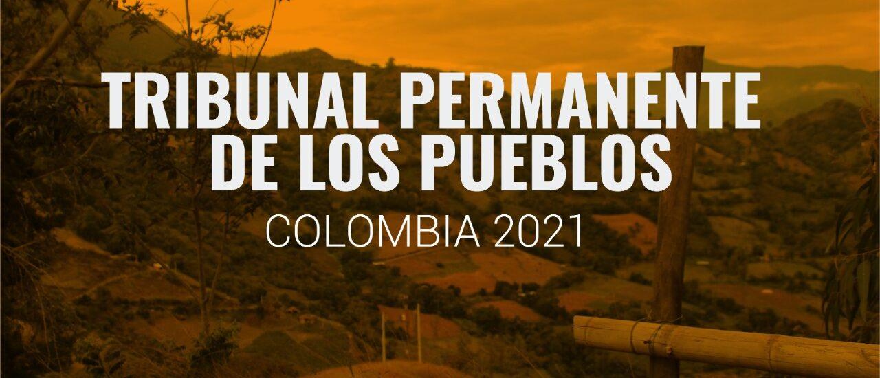 Tribunal Permanente de los Pueblos se pronuncia por el crimen de Genocidio en Colombia