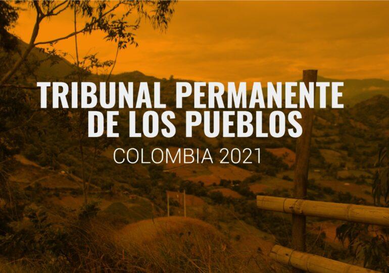 Tribunal Permanente de los Pueblos juzgará al estado colombiano