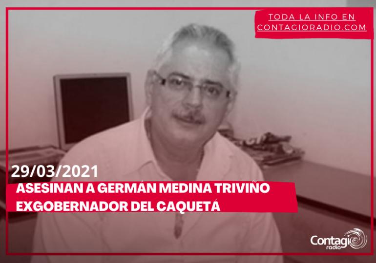 Asesinan en Florencia a Germán Medina Triviño, exgobernador del Caquetá