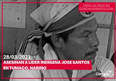 Asesinan al líder indígena José Santos en Tumaco