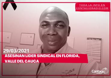 Asesinan al líder sindical Carlos Vidal en Florida, Valle del Cauca