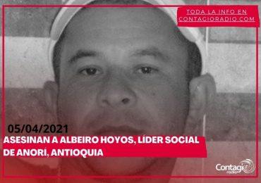 Asesinan a Albeiro Hoyos, líder del Proceso Social de Garantías en Anorí, Antioquia